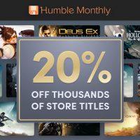 Humble Monthly: 加入者は期間限定で Humble Store の購入が 20%OFF に。購入前に設定をする必要があるので注意